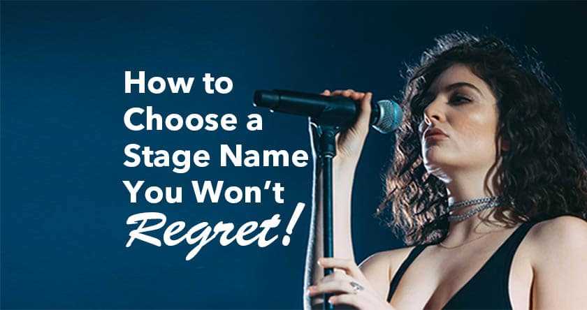 Picking a stage name you won't regret.