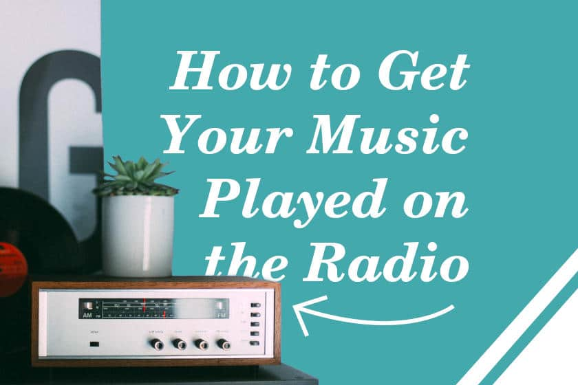 Get your music played on the radio