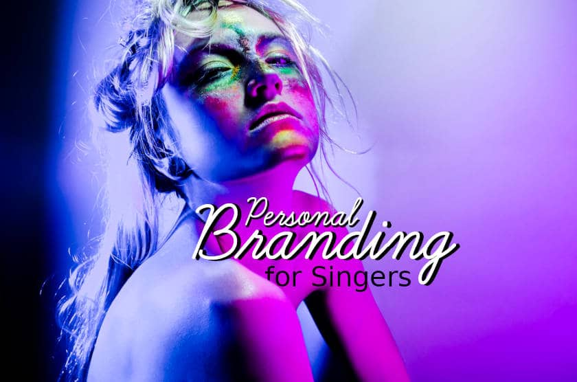 Personal branding for singers
