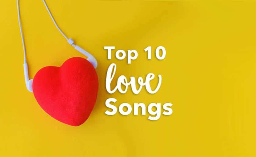 top 10 romantic songs