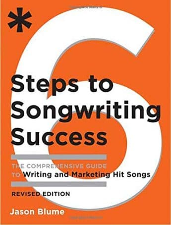 6 Steps to Songwriting Success - Jason Blume
