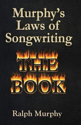 Murphy's Laws of Songwriting: How to Write a Hit Song – Ralph Murphy